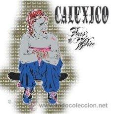 Discos de vinilo: 2LP CALEXICO FEAST OF WIRE VINILO. Lote 11438407
