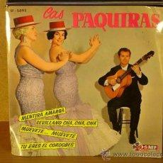 Dischi in vinile: LAS PAQUIRAS - MENTIRA AMARGA / SEVILLANO CHA, CHA, CHA / MUEVETE MUEVETE / TU ERES EL CORDOBES 1962. Lote 30383142