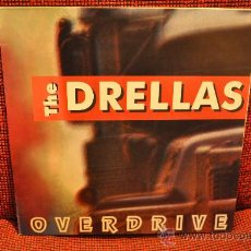 Discos de vinilo: THE DRELLAS - OVERDRIVE. Lote 32403221