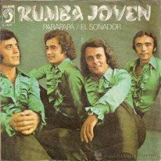 Discos de vinilo: RUMBA JOVEN : PARAPAPÁ / EL SOÑADOR . DISCOPHON. 1974. Lote 30398101