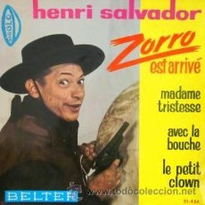 Discos de vinilo: HENRY SALVADOR - ZORRO EST ARRIVÉ - 1964 - EXCELENTE ESTADO. Lote 30414617