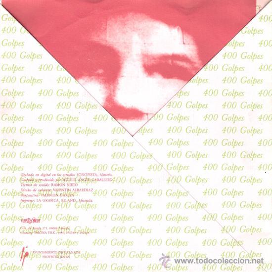 Discos de vinilo: 400 GOLPES - SOMOS LOS DOS / RODANDO (45 RPM) VADERECORDS 1991 - EX/EX+ - Foto 2 - 30442061