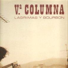 Discos de vinilo: LP V COLUMNA - LAGRIMAS Y BOURBON . Lote 30455992