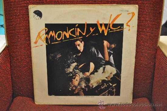 RAMONCIN Y W.C.? ( EDICION ORIGINAL) (Música - Discos - LP Vinilo - Solistas Españoles de los 70 a la actualidad)
