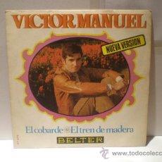 Discos de vinilo: SINGLE DE VICTOR MANUEL. Lote 30502190