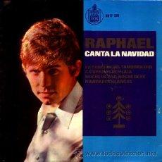 Discos de vinilo: RAPHAEL ··· LA CACION DEL TAMBORILERO / CAMPANAS DE PLATA / NOCHE DE PAZ, NOCHE DE... - (EP 45 RPM). Lote 30508817