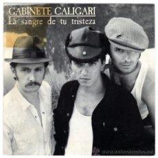 Discos de vinilo: GABINETE CALIGARI - LA SANGRE DE TU TRISTEZA / TOCALA, ULI - SG SPAIN 87 - EMI 006-1222627. Lote 30533517