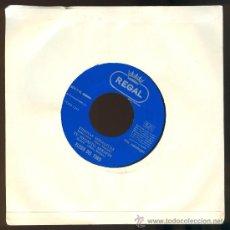 Discos de vinilo: 135 DISCO SINGLE ELISEO DEL TORO DISCO SIN CATALOGAR REGAL 1964 NO MARCHITES ENCANTOS. Lote 30564657