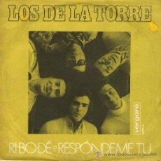 Discos de vinilo: LOS DE LA TORRE - SINGLE VINILO 7'' - EDITADO EN ESPAÑA - RI BO DÉ + RESPÓNDEME TÚ - VERGARA 1971. Lote 30566817