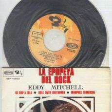 Discos de vinilo: EDDY MITCHELL. LA EPOPEYA DEL ROCK. EP SBP 10102 BARCLAY SONOPLAY EDICIÓN ESPAÑOLA 1968. Lote 30569307