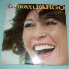 Discos de vinilo: DISCO VINILO. DONNA FARGO - ON THE MOVE. ESPAÑA-WARNER-1976. LP. Lote 30572741
