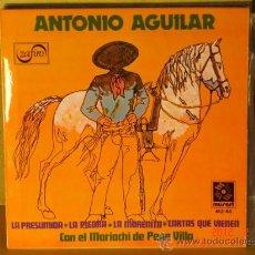 Discos de vinilo: ANTONIO AGUILAR- CON EL MARIACHI DE PEPE VILLA - ZAFIRO-MUSART MZ-45 - 1972. Lote 30573252