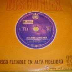 Discos de vinilo: CHUBBY CHECKER - FLEXI DISCO - EL MANINERO - RARE UNIQUE SPAIN . Lote 30577835