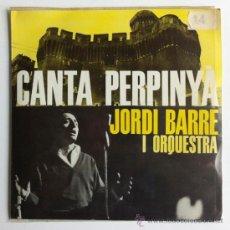Discos de vinil: JORDI BARRE I ORQUESTRA - CANTA PERPINYA - EP SPAIN 1963 - EDIGSA/EDIPHONE CMN 21. Lote 30582353