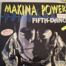 Discos de vinilo: MAKINA POWER. FITH DANCE. Lote 30583560