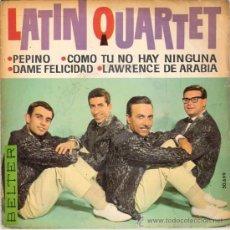 Discos de vinilo: LATIN QUARTET - PEPINO + 3 (EP DE 4 CANCIONES) BELTER 1963 - VG++/VG++. Lote 30587506