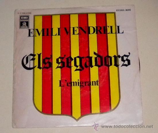 EMILI VENDRELL - ELS SEGADORS - L´EMIGRANT - EMI 1976 (Música - Discos - Singles Vinilo - Country y Folk)