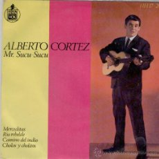 Discos de vinilo: ALBERTO CORTEZ - MERCEDITAS - RIO REBELDE + 2 - SPAIN 1963 - PRACTICAMENTE NUEVO. Lote 30603226