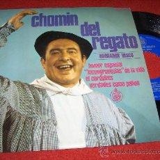 """Discos de vinilo: CHOMIN DEL REGATO EL CORDOBES/VERDADES COMO PUÑOS/HUMOR ESPACIAL/INCONGRUENCIAS DE LA VIDA 7""""EP 1968. Lote 30604309"""