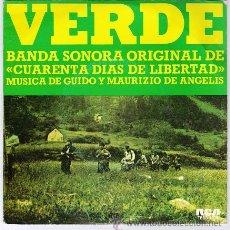 Discos de vinilo: VERDE BANDA SONORA DE CUARENTA DIAS DE LIBERTAD MUSICA DE GUIDO Y MAURICIO DE ANGELIS. Lote 30610649