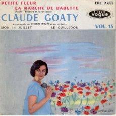 Discos de vinilo: CLAUDE GOATY - LA MARCHE DE BABETTE - DEL FILM DE BRIGITTE BARDOT : - BABETTE SE VA A LA GUERRA. Lote 30617200