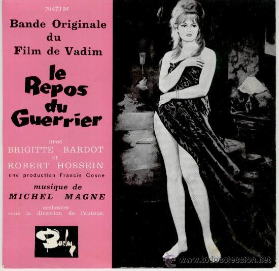 LE REPOS DU GUERRIER B.S.O. - BRIGITTE BARDOT EP FRANCE - EX / EX (Música - Discos de Vinilo - EPs - Bandas Sonoras y Actores)