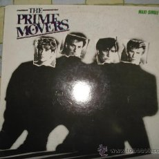 Discos de vinilo: THE PRIME MOVERS , MAXI-SINGLE 12 PULGADAS. Lote 30621568