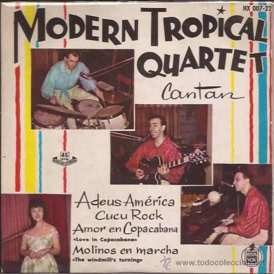 EP-MODERN TROPICAL QUARTET-HISPAVOX 00722-1961 (Música - Discos - Singles Vinilo - Grupos Españoles 50 y 60)