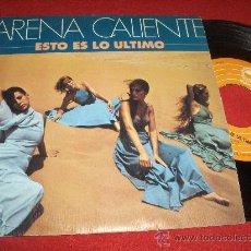 """Discos de vinil: ARENA CALIENTE ESTO ES LO ULTIMO / CALENTITO 7"""" SINGLE 1978 EPIC SEXY FUNKY RARO. Lote 30636029"""