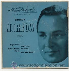 BUDDY MORROW EP USA NIGHT TRAIN, BOOGIE WOOGIE MARCH, GOT ON MY MIND, ONE MINT JULEP (Música - Discos de Vinilo - EPs - Jazz, Jazz-Rock, Blues y R&B)
