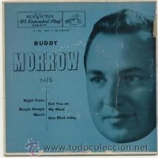 Discos de vinilo: BUDDY MORROW EP USA NIGHT TRAIN, BOOGIE WOOGIE MARCH, GOT ON MY MIND, ONE MINT JULEP. Lote 30642288