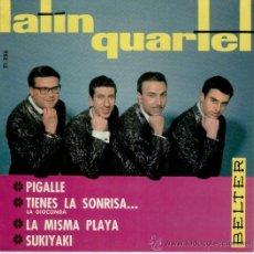 Discos de vinilo: LATIN QUARTET - PIGALLE - SUKIYAKY - LA MISMA PLAYA - SPAIN 1964 EX / EX. Lote 30646094