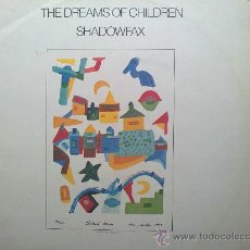 Discos de vinilo: SHADOWFAX - THE DREAMS OF CHILDREN. Lote 30646402