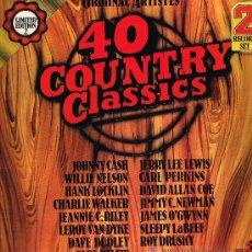Discos de vinilo: JOHNNY CASH / WILLIE NELSON / HANK LOCKLIN, ETC - 40 COUNTRY CLASSICS - DOBLE LP 1976 PORTADA DOBLE. Lote 30673537