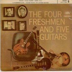 Discos de vinilo: THE FOUR FRESHMEN & FIVE GUITARS - RAIN + 3 CAPITOL AÑOS 50 VG+ / VG++. Lote 30678358