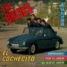 Discos de vinilo: THE BRISKS ··· EL COCHECITO / ESPERANDO / POR TU AMOR / UN NUEVO AMOR - (EP 45 RPM). Lote 30686663