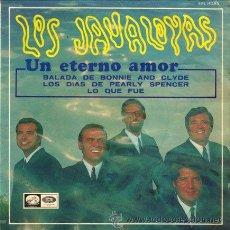 Discos de vinilo: LOS JAVALOYAS ··· UN ETERNO AMOR / BALADA DE BONNIE AND CLYDE / DIAS DE PERLY SPENCER... - (EP 45R). Lote 30687612