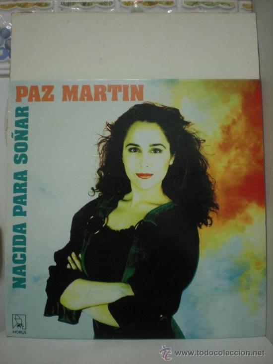 PAZ MARTIN (NACIDA PARA SOÑAR) (Música - Discos de Vinilo - EPs - Solistas Españoles de los 70 a la actualidad)