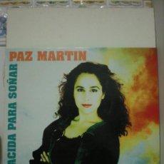 Discos de vinilo: PAZ MARTIN (NACIDA PARA SOÑAR). Lote 30705897