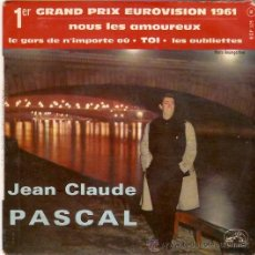 Discos de vinilo: EP EDITADO EN FRANCIA JENA CLAUDE PASCAL - TOI - LES OUBLIETTES - NOUS LES AMOREAUX - LE GARS DE N'. Lote 30714025