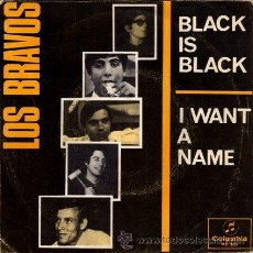 Discos de vinilo: LOS BRAVOS ··· BLACK IS BLACK / I WANT A NAME - (SINGLE 45 RPM). Lote 30725164