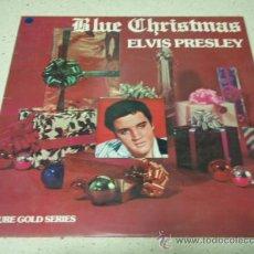 Discos de vinilo: ELVIS PRESLEY ' BLUE CHRISTMAS ' 1976 - SWEDEN LP33 RCA. Lote 30727421