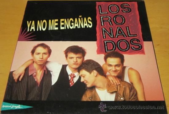 LOS RONALDOS - YA NO ME ENGAÑAS - MX - EMI 1990 SPAIN 052 1223536 N MINT (Música - Discos de Vinilo - Maxi Singles - Grupos Españoles de los 70 y 80)