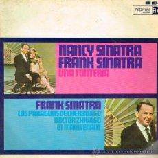 Discos de vinilo: NANCY SINATRA & FRANK SINATRA - UNA TONTERÍA / LOS PARAGUAS DE CHERBURGO / DR ZHIVAGO - EP 1967. Lote 30741006