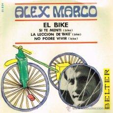 Discos de vinilo: ALEX MARCO - EL BIKE / SI TE MENTÍ / LA LECCIÓN DE BIKE / NO PODRÉ VIVIR - EP 1967 - . Lote 30744006