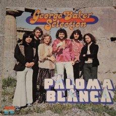 Discos de vinilo: LP GEORGE BAKER SELECTION ( PALOMA BLANCA ) AÑO 1975 . . Lote 30728062