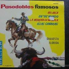 Discos de vinilo: PASODOBLES FAMOSOS - ORQUESTA FLORIDA - EP DE VINILO. Lote 30752984