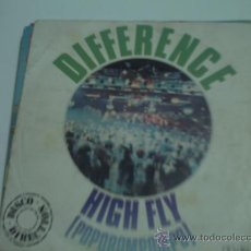 Discos de vinilo: DIFFERENCE,HIGH FLY,DEL 79/SINGLE PEPETO. Lote 30754772