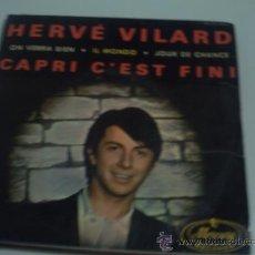 Discos de vinilo: HERVE VILARD -CAPRI C'EST FINI - EP 1965. Lote 30755341
