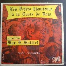 Discos de vinilo: LES PETITS CHANTEURS A LA CROIX DE BOIS - NOELS ETRANGERS - EP DE VINILO. Lote 30759978